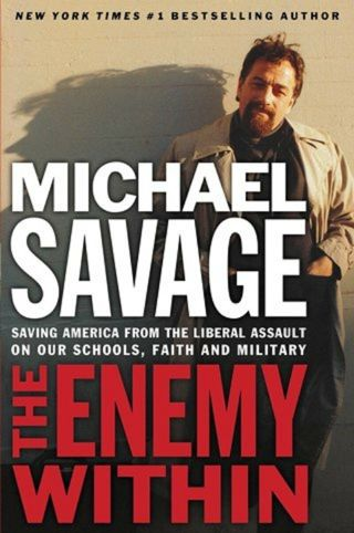The Enemy Within: Saving America from the Liberal Assault on Our Schools, Faith,