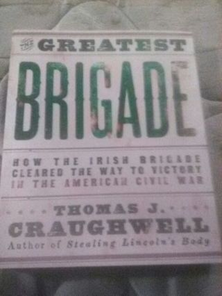 **FREE Shipping** The Greatest Brigade by Thomas J. Craughwell