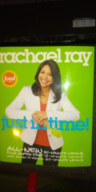 Rachael Ray's Just in Time Cookbook