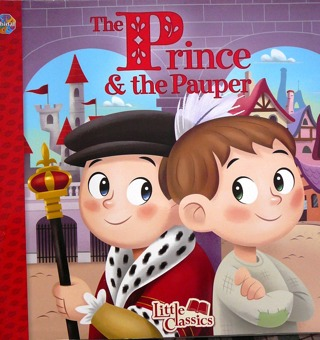 """""""The Prince and the Pauper"""" Little Classic Series"""