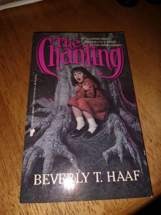 The Chanting by Beverly Haaf (paperback)