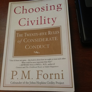 Choosing Civility-the 25 rules of considerate conduct P.M. Forni