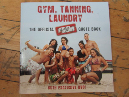 NEW!!!  JERSEY SHORE QUOTE BOOK W/ BONUS DVD!!! GYM, TAN, LAUNDRY!!  :))