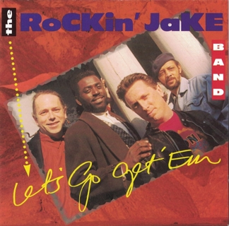 Rockin' Jake ‎– Let's Go Get 'em (CD, 1996) Blues with GIN!
