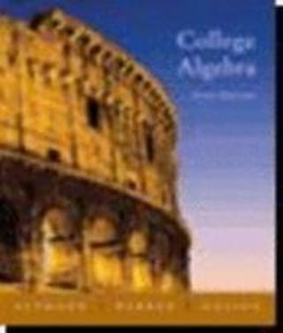 College Algebra, Fifth Edition Aufmann, Richard N., Barker, Vernon C., Nation,