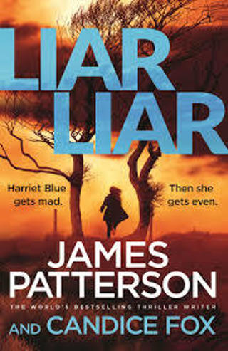 LIAR LIAR (Det. Harriet Blue #3) by James Patterson (HB/DJ-GVGC/1st ED) #LLP60RH