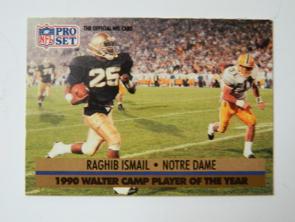 1991 PRO SET #36 - 1990 Walter Camp Player of the Year/ Raghib Ismail * Notre Dame ROOKIE RC Card***