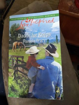 Love Inspired paperback romance novel - Daddy For Keeps by Pamela Tracy