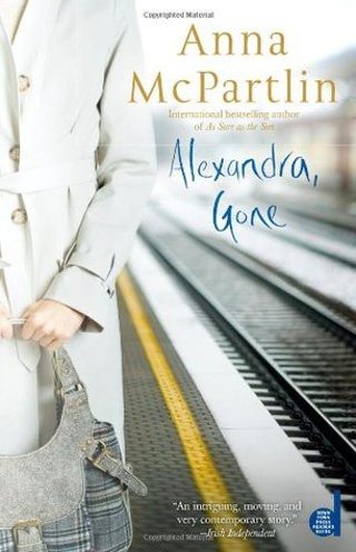 Alexandra Gone By Anna McPartlin