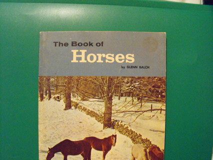 "~Older Paperback, ""The Book of Horses"" by Glenn Balch~"