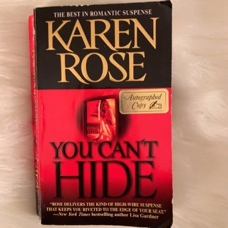 Autographed copy of You Can't Hide by Karen Rose