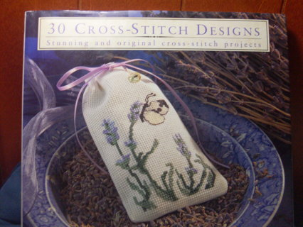Brand New Hardback Cross Stitch Book, 30 Designs!