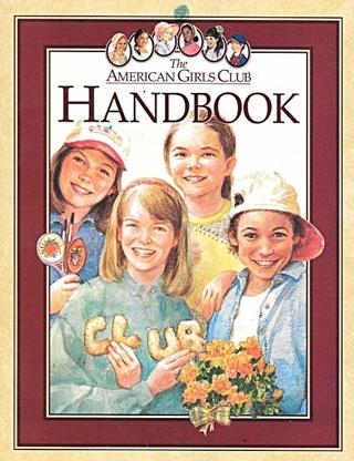 The American Girls Club Handbook
