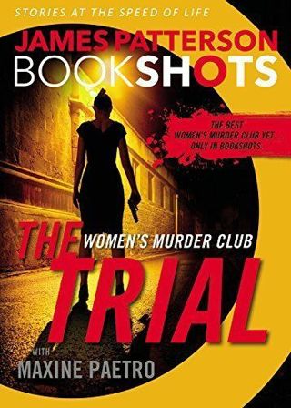 ☆-The Trial: A Womens Murder Club Story (BookShots) by James Patterson- Paperback