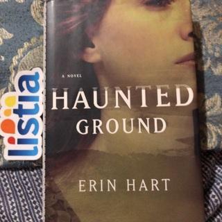 """Haunted Ground"" By Erin Hart"
