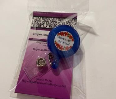 Brand New Above All Be Kind Badge Reel Holder Lanyard Reel