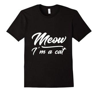 Meow I'm A Cat! Funny Cat T-Shirt
