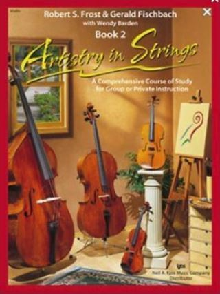ARTISTRY IN STRINGS, VIOLA BOOK 2 - FROST AND FISCHBACH School Prep Band
