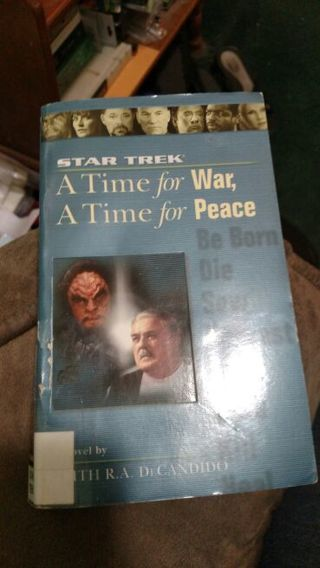 A Time for War, A Time for Peace by DeCandido (paperback)