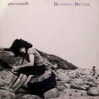 Gino Vannelli – Brother To Brother LP