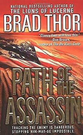 ☆Path of the Assassin : A Thriller by Brad Thor - Paperback