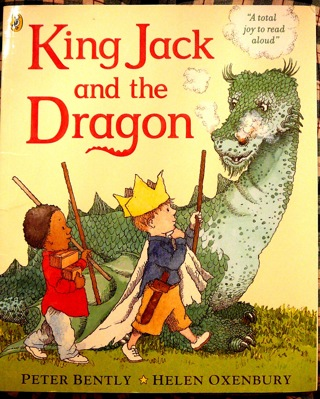 """""""King Jack and the Dragon"""" Children's Book"""
