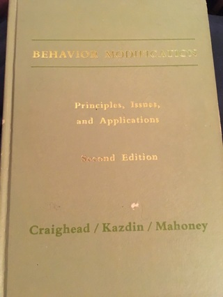 Behavior Modification: Principles, Issues and Applications - Hardback - educational & informative!!