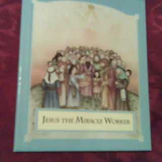 Free: MINI BOOK- Jesus the Miracle Worker ( From Toddlers Toy to