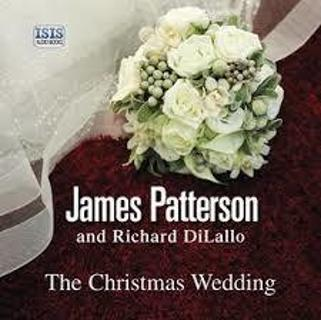 THE CHRISTMAS WEDDING by James Patterson (HB/DJ-GC/1st ED) #LLP13TP