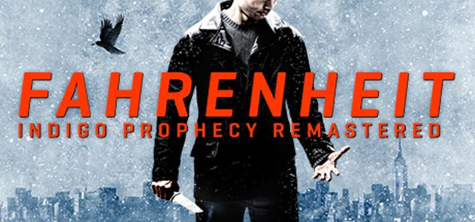 Fahrenheit: Indigo Prophecy Remastered [Steam Key]