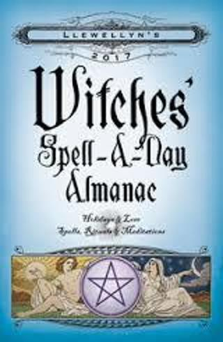 2017 Witches' Spell-A-Day Almanac