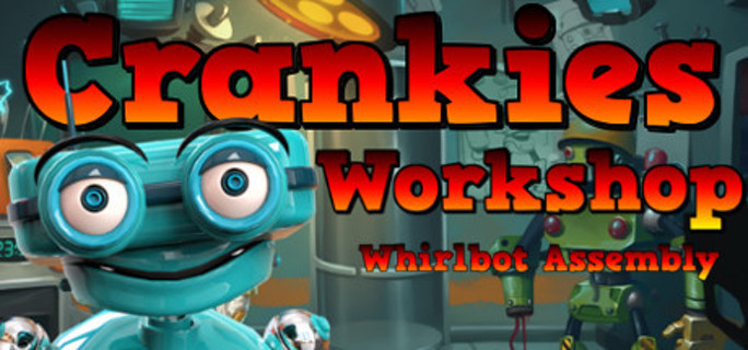 Crankies Workshop: Whirlbot Assembly - Steam Key