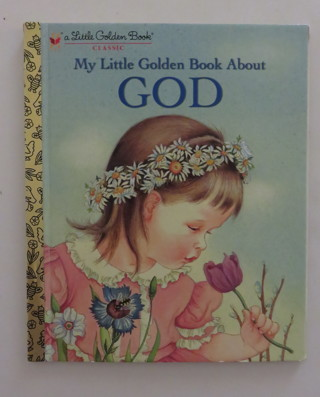 Little Golden Book Classic My Little Golden Book About God