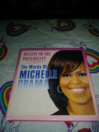 "⚛✨⚛✨⚛BRAND NEW ""BELIEVE IN THE POSSIBILITY""(THE WORDS OF MICHELLE OBAMA)BOOK⚛✨⚛✨⚛"