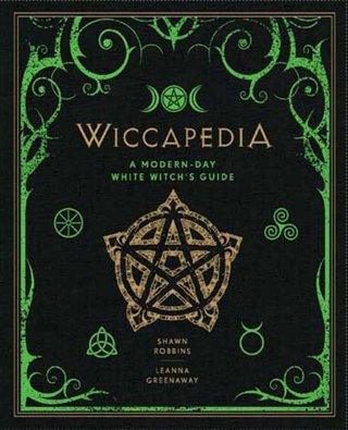 1 NEW Wiccapedia A Modern Day White Witch's Guide (The Modern-Day Witch) Hardcover