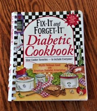 Fix It and Forget It Diabetic Cookbook, Slow Cooker Favorites-to include Everyone!