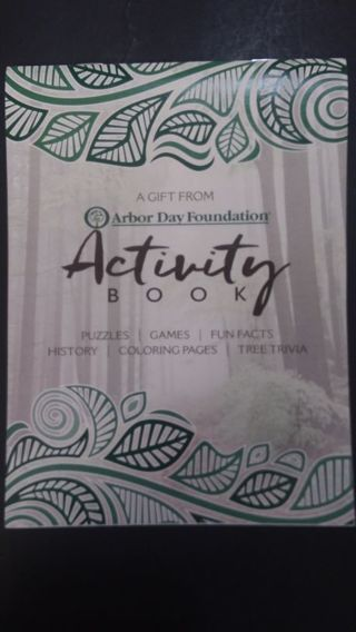 Realy nice Activity Book From Arbor Day Foundation( some pages pictured)