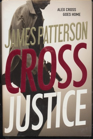 """""""Cross Justice"""" James Patterson, Hardcover, In Like New Condition, Free Shipping w/GIN - BK-1038"""