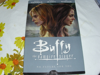 Buffy the Vampire Slayer No Future for You book Comic