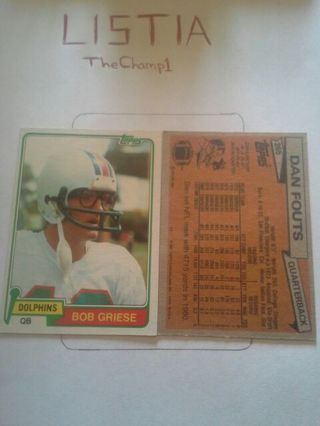 Dan Fouts and Bob Griese 1981 TOPPS