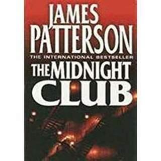 The Midnight Club by James Patterson (PB/FC) #LMB10M2R