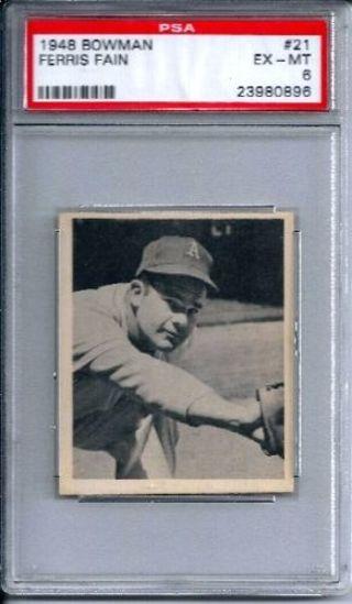 1948 Bowman #21 Ferris Fain ROOKIE RC Athletics EX-MT PSA 6 Graded FREE SHIP