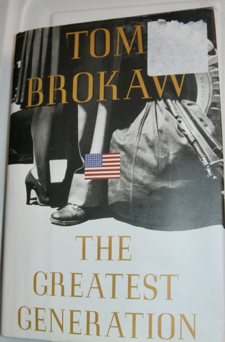 Tom Brokaw:  The Greatest Generation, Hardcover, $24.95 value
