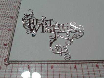 Best Wishes Die Cut
