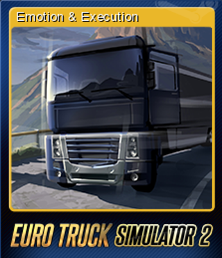 Free Euro Truck Simulator 2 Emotion And Execution Steam Card