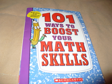 New Book 101 Ways to boost your math skills by scolastic