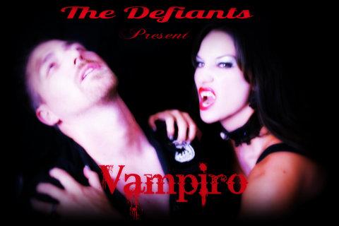 The Defiants Present Vampiro