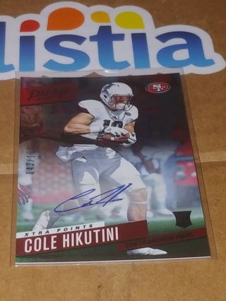 COLE HIKUTINI⭐SAN FRANCISCO 49ers⭐VIKES⭐2017 PRESTIGE⭐CERTIFIED AUTOGRAPH #/150⭐ FREE $HIPPING
