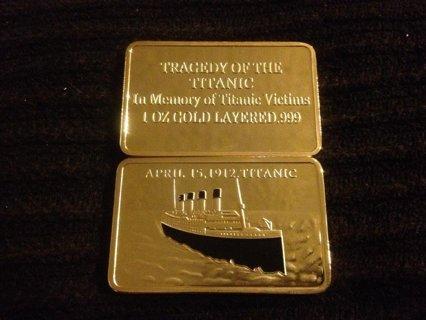 1 OZ 24 Karat Gold Plated .999 1912 RMS Titanic 100th Year Anniversary Tragedy