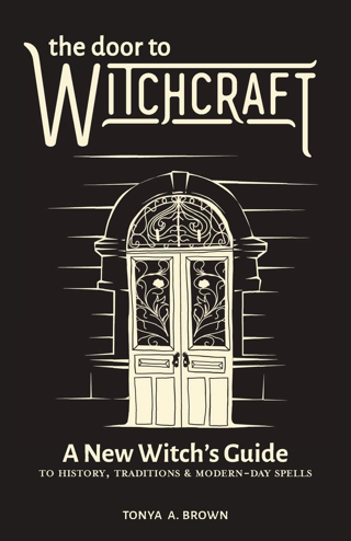 The Door to Witchcraft: A New Witch's Guide to History, Traditions,& Modern-Day Spells FREE SHIPPING